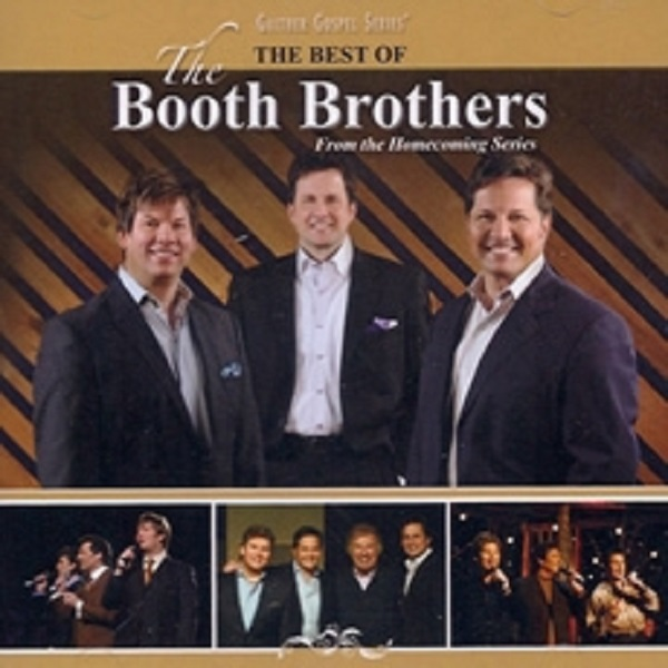 The Best Of The Booth Brothers | Booth Brothers